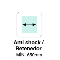MÍN. ANCHO ANTI-SHOCK / RETENEDOR 650mm