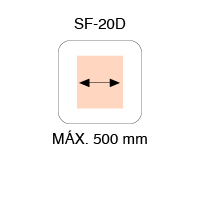 MAX. LARGEUR SF-20D 500mm